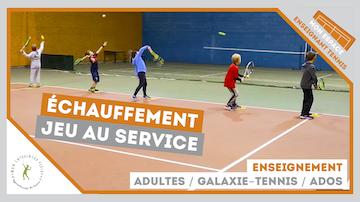 jeu service echauffement galaxie tennis ados